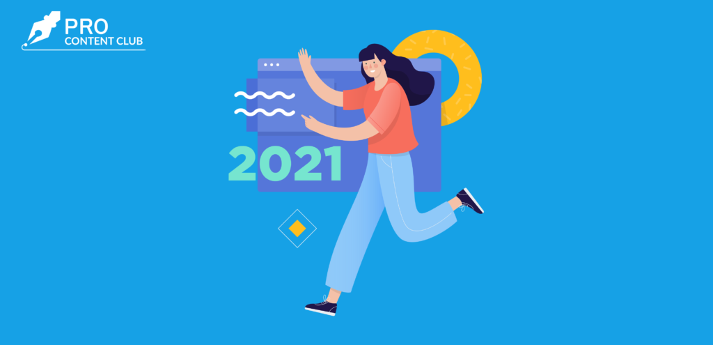 Content Marketing Trends You Must Follow In 2021